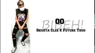 Oo - Skusta Clee & Future Thug