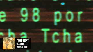 The Gift - La Folie
