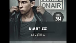 Blasterjaxx - Silmarillia (#HOA264 RIP)