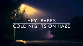 Cold Nights On Haze Prod.Hey! Papes Instrumental Rap Beat(2016)