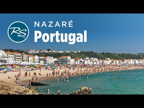 Nazaré, Portugal: Beaches and Barnacles - Rick Steves' Europe Travel Guide - Travel Bite