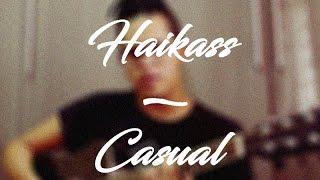 Haikaiss - Casual (Cover Acústico)