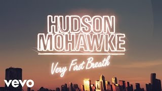 Hudson Mohawke - Very First Breath (Official Video) ft. Irfane