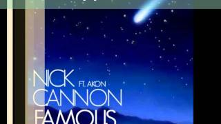 Nick Cannon ft Akon - Famous Original