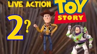 Will there be a Live Action Toy Story 2?