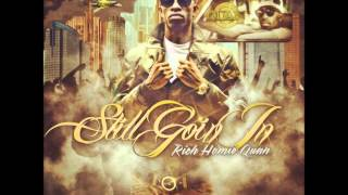 """Rich Homie Quan - """" Still Going In """" Behind-the-track"""