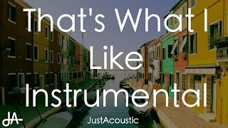 That's What I Like - Bruno Mars (Acoustic Instrumental)
