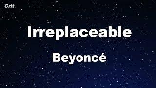 Irreplaceable - Beyoncé Karaoke 【No Guide Melody】 Instrumental