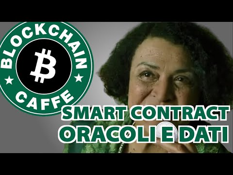 Oracoli & Smart Contract  |  Blockchain Caffe