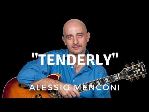 Tenderly - Alessio Menconi