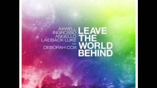 Swedish House Mafia & Laidback Luke - Leave The World Behind (Will Alfonso Remix) (MyNightLife Edit)