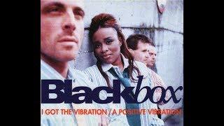 Black Box - I've got the vibration