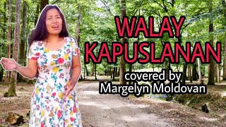 Unsay Kapuslanan- covered by: Margelyn Moldovan