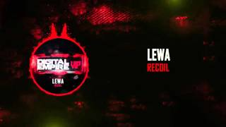 [Electro House]Lewa-Recoil (Original Mix )