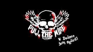 Pull The Wire - Miłość