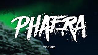 Phaera - Cosmic [Glitch Hop]