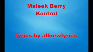Maleek Berry - Kontrol (Lyrics)