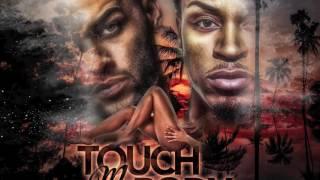 Touch My Body - @itsDonbenjamin ft @iamjayoliver