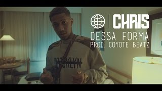 CHRIS - Dessa Forma [Prod. Coyote Beatz]