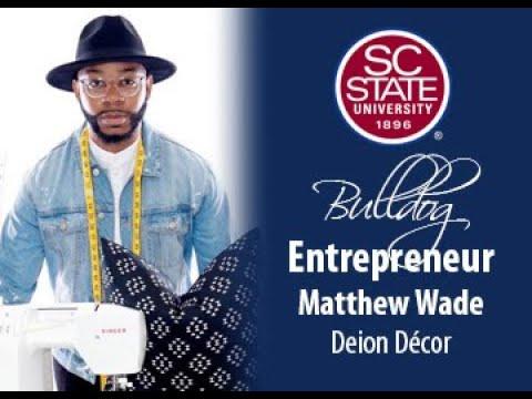 "SC State Celebrates ""Bulldog Entrepreneur�—Matthew Wade"