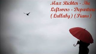 Max Richter - The Leftovers - Departure (Lullaby) (Piano cover)