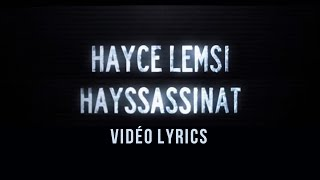 Hayce Lemsi - Hayssassinat (Vidéo Lyrics)