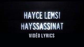 Hayce Lemsi - Hayssassinat (Vidéo Lyrics)