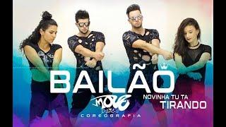 Bailão /Novinha Tu Tá Tirando/ MC Leléto e MC GW - Move Dance Brasil - Coreografia