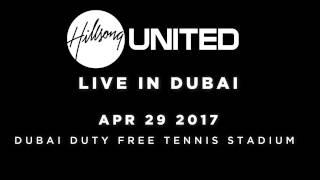 Hillsong United Live in Dubai 2017   Extended Teaser