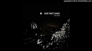 She Past Away - Narin Yalnizlik - 06 Katarsis