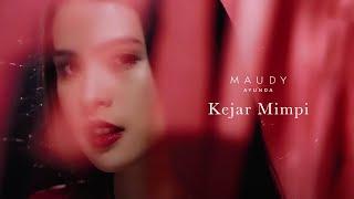 Kejar Mimpi - Maudy Ayunda