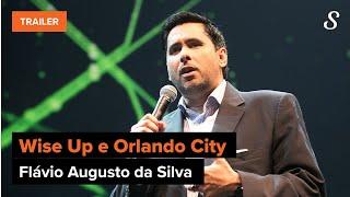 Flávio Augusto da Silva, fundador da Wise Up | Trailer Oficial | meuSucesso.com
