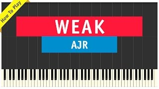 AJR - Weak - Piano Cover (How To Play Tutorial)