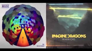 Uprising Warriors (Mashup) – Muse/Imagine Dragons
