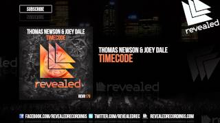 Thomas Newson & Joey Dale - Timecode (Preview)