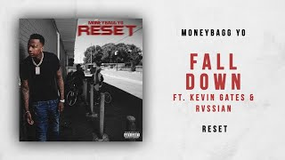 Moneybagg Yo - Fall Down Ft. Kevin Gates & Rvssian (Reset)