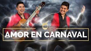 Los Campedrinos - Amor En Carnaval