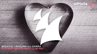 Breathe Carolina feat. KARRA - Platinum Hearts (Reez Extended Club Mix)
