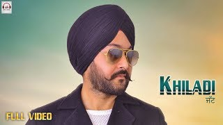 Khiladi Jatt (Full Video) Nav Benipal | Ranveer Dhaliwal | New Punjabi Songs 2018