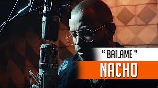 """Nacho - Bailame """"REGGAETON 2017"""""""