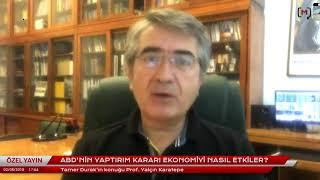 """Prof  Yalçın Karatepe: """" Türkiye ekonomisi oldukça bozulmuş makro göstergelere sahip bir ülke,"""