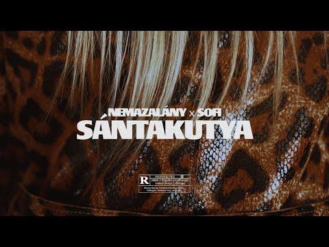 NEMAZALÁNY x SOFI – SÁNTAKUTYA (Official Music Video)
