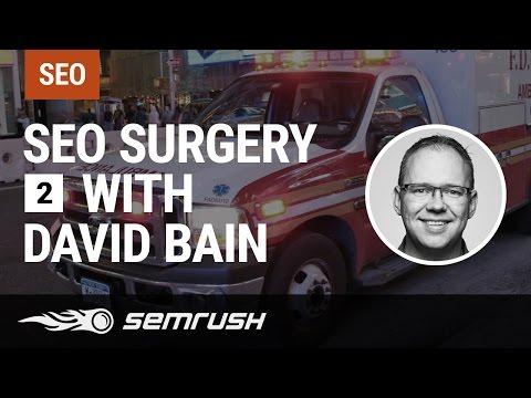 SEO Surgery with David Bain Episode 2