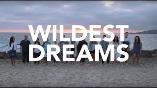 The ChapTones - Wildest Dreams