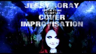 Jessy Boray - Speak To Me (Amy Lee) | Cover Improvisation FULL Instrumental