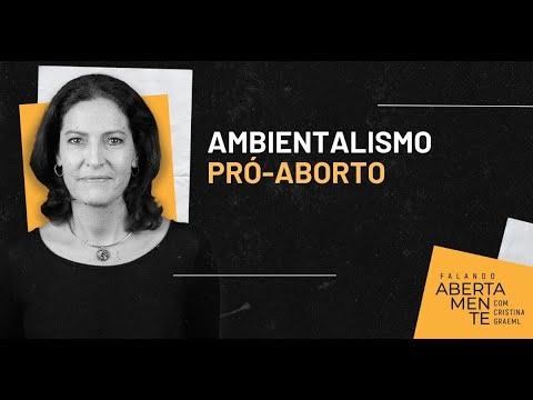 Ambientalismo pró-aborto: Mudanças climáticas e demagogia