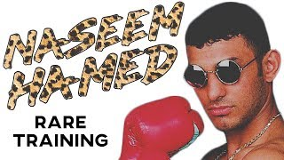 Naseem Hamed RARE Training In Prime