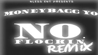 MoneyBagg Yo - No Flockin Remix