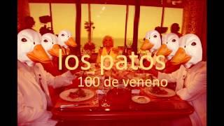 Los Patos - 100 De Veneno (acústico)
