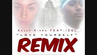 "Kelly Kiara feat  IDOL  ""Love yourself"" remix"